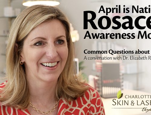 Common Questions About Rosacea: A conversation with Dr. Elizabeth Rostan, MD